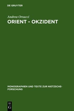 Orient – Okzident von Orsucci,  Andrea