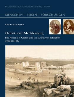 Orient statt Mecklenburg von Germer,  Renate