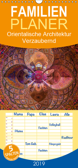 Orientalische Architektur – Verzaubernd – Familienplaner hoch (Wandkalender 2019 , 21 cm x 45 cm, hoch) von Ricardo González Photography,  Daniel
