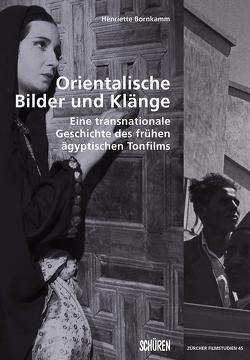 Orientalische Bilder und Klänge von Bornkamm,  Henriette