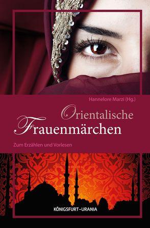 Orientalische Frauenmärchen von Marzi,  Hannelore