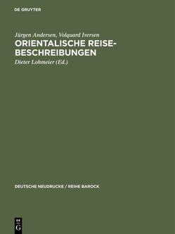 Orientalische Reise-Beschreibungen von Andersen,  Jürgen, Iversen,  Volquard, Lohmeier,  Dieter, Olearus,  Adam