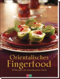 Orientalisches Fingerfood von Biçer,  Ali, Thumm,  Andreas