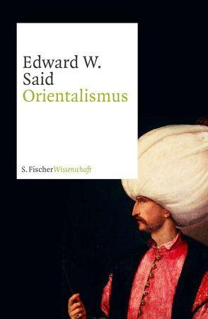 Orientalismus von Holl,  Hans Günter, Said,  Edward W