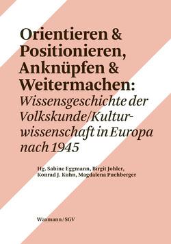Orientieren & Positionieren Anknüpfen & Weitermachen von Eggmann,  Sabine, Johler,  Birgit, Kuhn,  Konrad J., Puchberger,  Magdalena