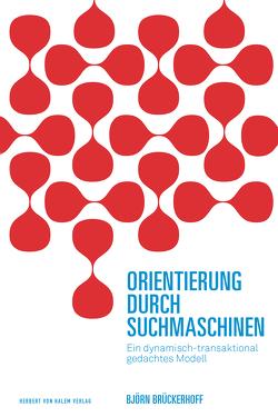 Orientierung durch Suchmaschinen von Brückerhoff,  Björn