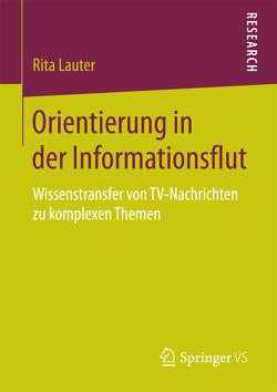 Orientierung in der Informationsflut von Lauter,  Rita