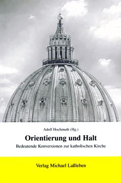 Orientierung und Halt von Hochmuth,  Adolf