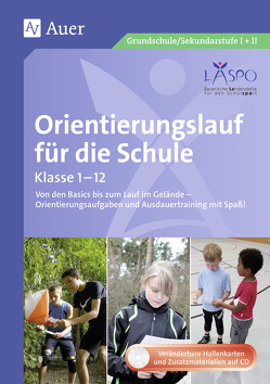 Orientierungslauf für die Schule von Daschiel, Döhler, LASPO*, Roche, Zangerl