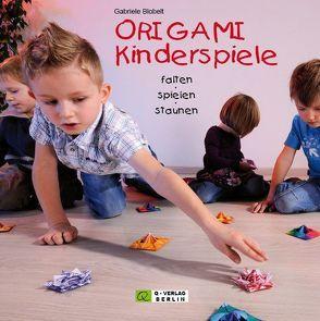 ORIGAMI Kinderspiele von Blobelt,  Gabriele