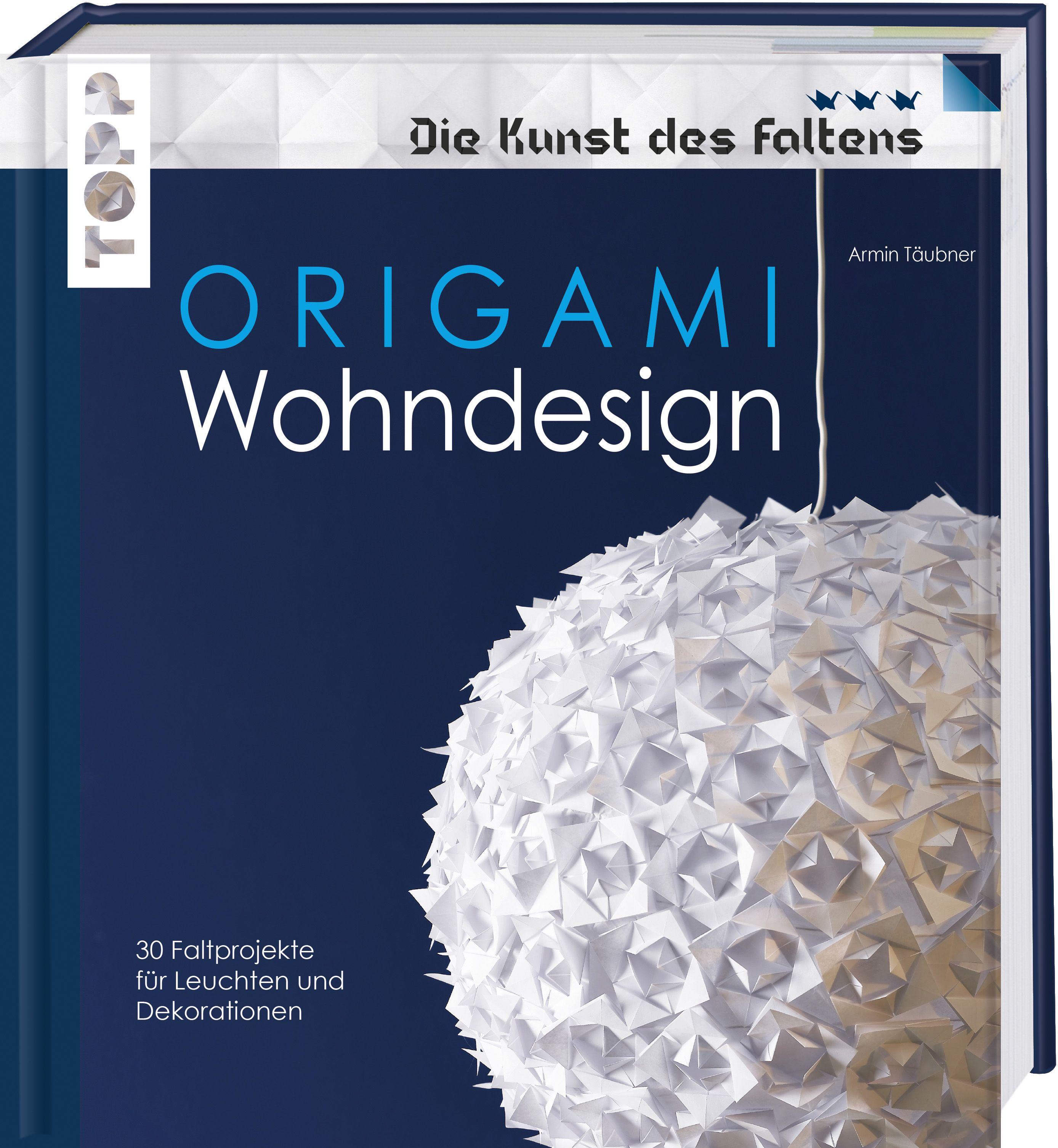 Origami wohndesign die kunst des faltens von t ubner for Stylische wohnaccessoires