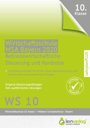 Original Abschlussprüfung Betriebswirtschaftliche Steuerung und Kontrolle Wirtschaftsschule Bayern