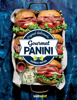Original italienische Gourmet Panini von Reponi,  Daniele, trans texas publishing services GmbH