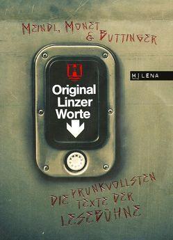 Original Linzer Worte von Buttinger,  Klaus, Meindl,  Dominika, Monet,  René