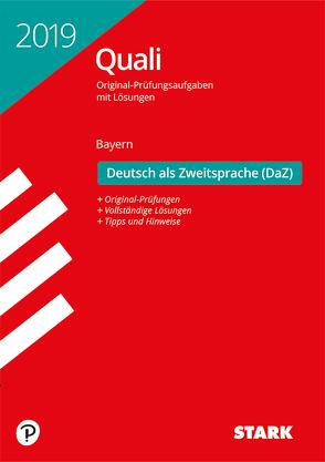 Original-Prüfungen Quali Mittelschule – Deutsch als Zweitsprache (DaZ) – Bayern