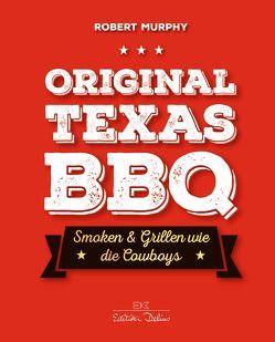 Original Texas BBQ von Murphy,  Robert