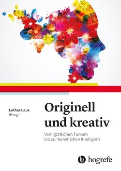 Originell und kreativ von Laux,  Lothar
