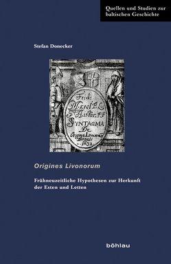 Origines Livonorum von Donecker,  Stefan