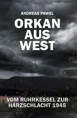 Orkan aus West von Pawel,  Andreas