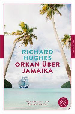 Orkan über Jamaika von Hughes,  Richard, Walter,  Michael