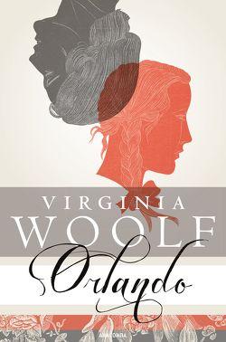 Orlando. Eine Biographie. Roman (Neuübersetzung) von Herbert,  Marion, Woolf,  Virginia