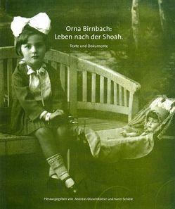 Orna Birnbach: Leben nach der Shoah von Clement,  Wolfgang, Disselnkötter,  Andreas, Lohmann,  Klaus, Schiele,  Karin
