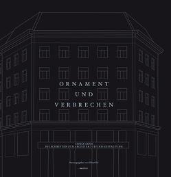 Ornament und Verbrechen von Ruf,  Oliver
