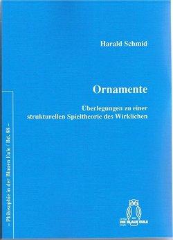 Ornamente von Schmid,  Harald