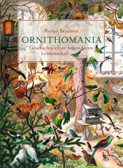 Ornithomania von Brunner,  Bernd