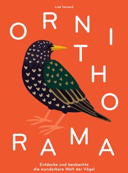 Ornithorama von Voisard,  Lisa
