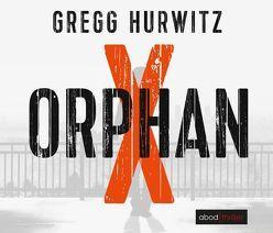 Orphan X (Evan Smoak) von Hurwitz,  Gregg, Lehnen,  Stefan