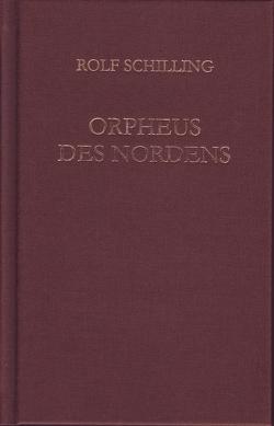 Orpheus des Nordens von Schilling,  Rolf