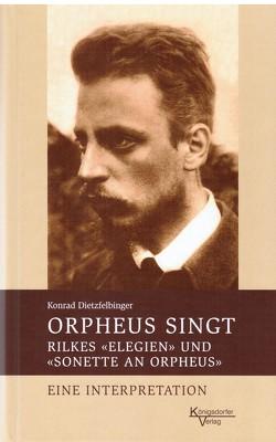 Orpheus singt von Dietzfelbinger,  Konrad