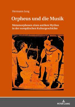 Orpheus und die Musik von Jung,  Hermann