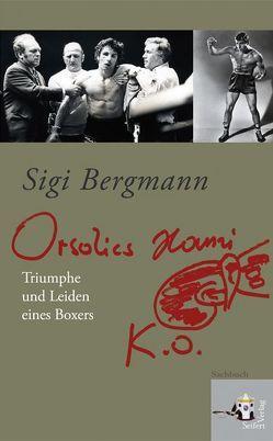 Orsolics Hansi k.o. von Bergmann,  Sigi
