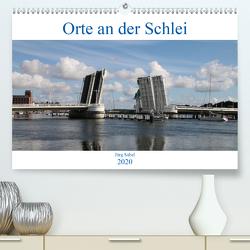 Orte an der Schlei (Premium, hochwertiger DIN A2 Wandkalender 2020, Kunstdruck in Hochglanz) von Sabel,  Jörg