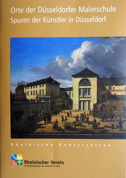 Orte der Düsseldorfer Malerschule von Baumgärtel,  Bettina, Wiemer,  Karl Peter