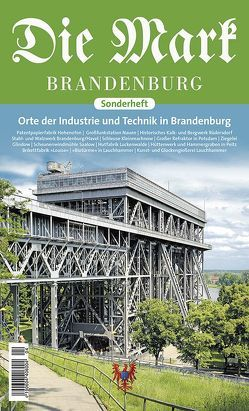 Orte der Industrie und Technik von Baxmann,  Matthias, Hänsel,  Jessica, Wahren,  Reinhard