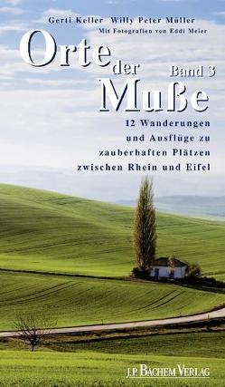 Orte der Muße Band 3, pdf von Keller,  Gerti, Meier,  Eddi, Müller,  Willy Peter