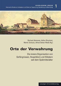 Orte der Verwahrung von Ammerer,  Gerhard, Brunhart,  Arthur, Scheutz,  Martin, Weiss,  Alfred S