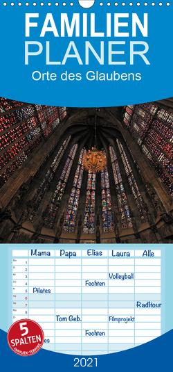 Orte des Glaubens – Familienplaner hoch (Wandkalender 2021 , 21 cm x 45 cm, hoch) von Blume,  Hubertus