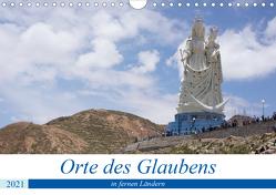 Orte des Glaubens in fernen Ländern (Wandkalender 2021 DIN A4 quer) von Indermuehle,  Tobias