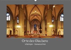 Orte des Glaubens in Ratingen – Innenansichten (Wandkalender 2019 DIN A2 quer) von Metelmann,  Ulrich