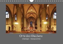 Orte des Glaubens in Ratingen – Innenansichten (Wandkalender 2019 DIN A4 quer) von Metelmann,  Ulrich