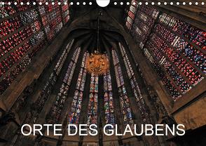 Orte des Glaubens (Wandkalender 2021 DIN A4 quer) von Blume,  Hubertus