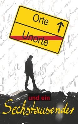 Orte, Unorte und ein Sechstausender von St. Jürgen-Zachäus