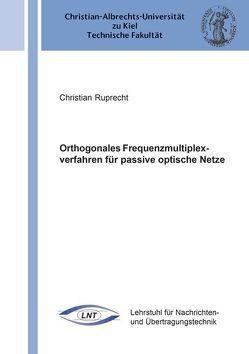 Orthogonales Frequenzmultiplexverfahren für passive optische Netze von Ruprecht,  Christian