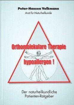 Orthomolekulare Therapie-hypoallergen! von Volkmann,  Peter-Hansen