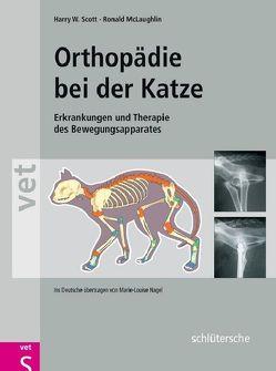 Orthopädie bei der Katze von Mc Laughlin,  Ronald, Nagel,  Marie-Louise, Scott,  Harry W.
