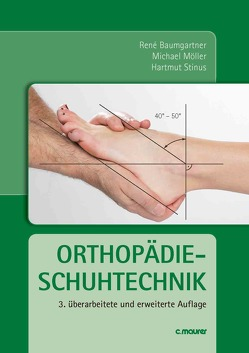 Orthopädieschuhtechnik von Baumgartner,  René, Möller,  Michael, Stinus,  Hartmut